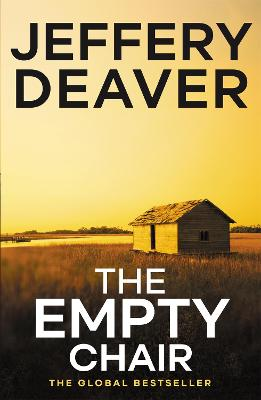The The Empty Chair The Empty Chair Lincoln Rhyme Book 3 by Jeffery Deaver