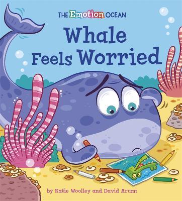 The Emotion Ocean: Whale Feels Worried book