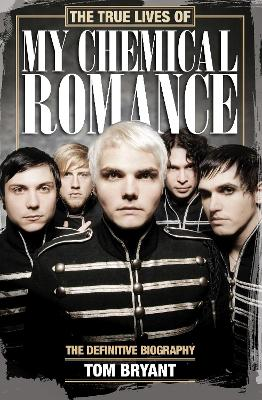 True Lives of My Chemical Romance book