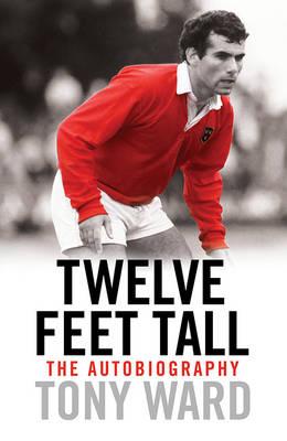 Twelve Feet Tall by Tony Ward