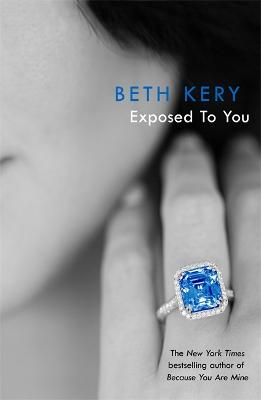 Exposed To You: One Night of Passion Book 4 by Beth Kery