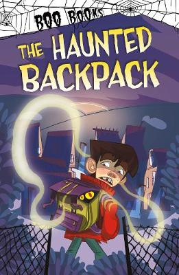The Haunted Backpack by Michael Dahl