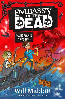 Embassy of the Dead: Hangman's Crossing: Book 2 by Will Mabbitt