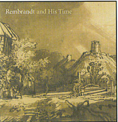 Rembrandt and His Time by Marian Bisanz-Prakken