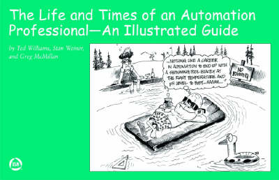 The Life and Times of an Automation Professional by Ted Williams