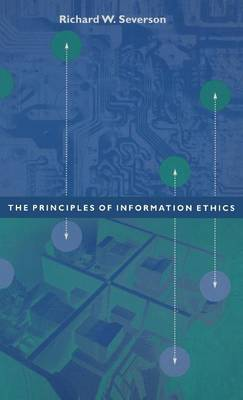 Ethical Principles for the Information Age by Richard Severson