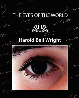 Eyes of the World by Harold Bell Wright