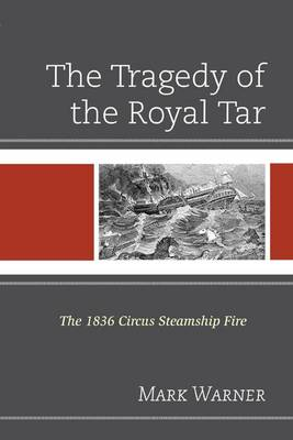 Tragedy of the Royal Tar by Mark Warner