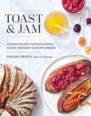 Toast And Jam by Sarah Owens