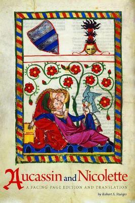 Aucassin and Nicolette by Professor Robert S Sturges