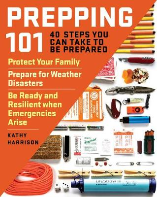 Prepping 101 by Kathy Harrison