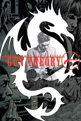 Gun Theory by Daniel Way
