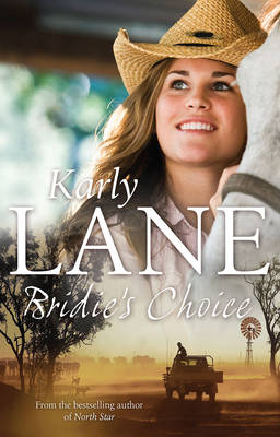 Bridie'S Choice by Karly Lane