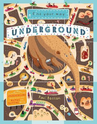 Find Your Way Underground by Paul Boston