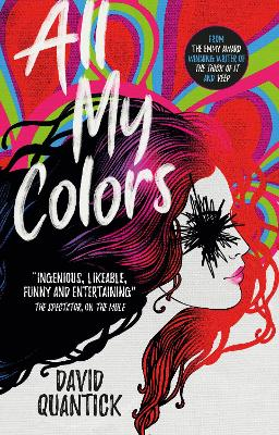 All My Colors by David Quantick