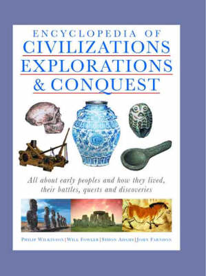 The Encyclopedia of Ancient Civilisations by Philip Wilkinson
