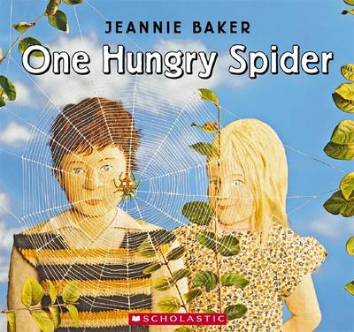 One Hungry Spider by Jeannie Baker