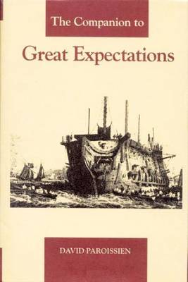Companion to Great Expectations by David Paroissien