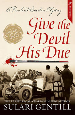 Give the Devil His Due by Sulari Gentill