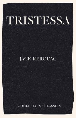 Tristessa by Jack Kerouac