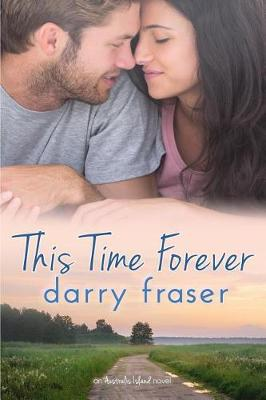 This Time Forever by Darry Fraser