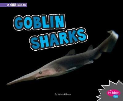 Goblin Sharks by Marissa Kirkman