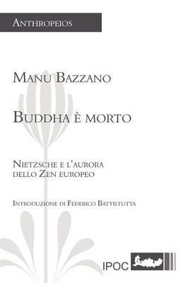 Buddha E Morto by Manu Bazzano