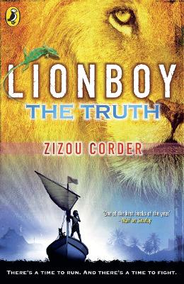 Lionboy: The Truth by Zizou Corder