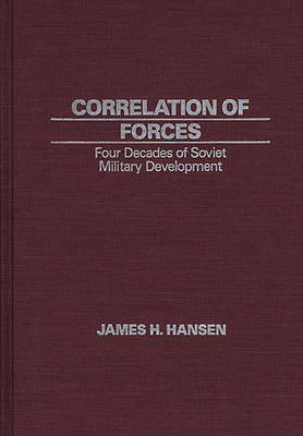 Correlation of Forces by James Hansen
