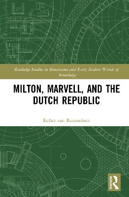 Milton, Marvell, and the Dutch Republic book