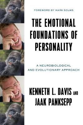 The Emotional Foundations of Personality by Kenneth L. Davis