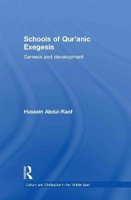Schools of Qur'anic Exegesis book