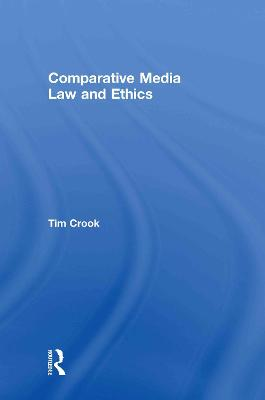 Comparative Media Law and Ethics book