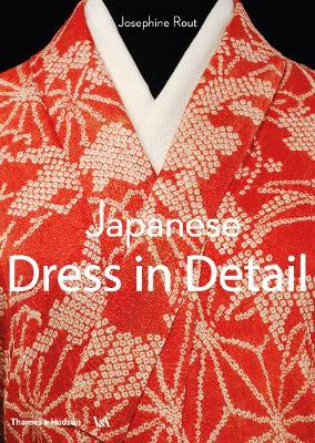 Japanese Dress in Detail by Josephine Rout