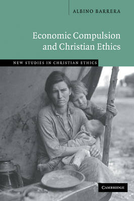 Economic Compulsion and Christian Ethics book