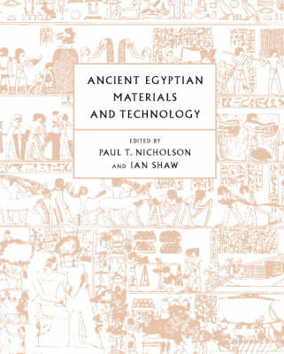 Ancient Egyptian Materials and Technology by Paul T. Nicholson