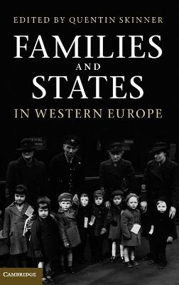 Families and States in Western Europe by Quentin Skinner