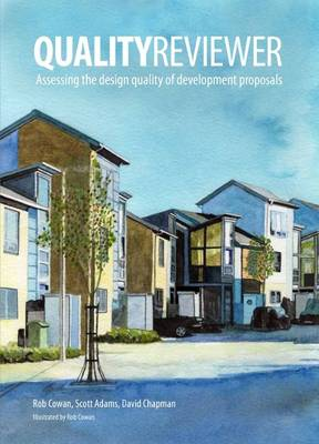 Qualityreviewer: Appraising the Design Quality of Development Proposals by Robert Cowan