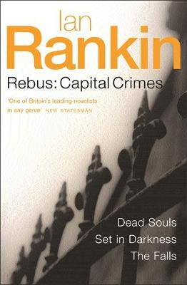 Rebus: Capital Crimes by Ian Rankin