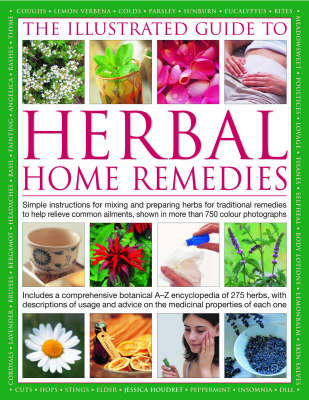Illustrated Guide to Herbal Home Remedies by Houdret Jessica