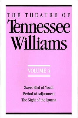 The Theatre of Tennessee Williams Volume IV by Tennessee Williams