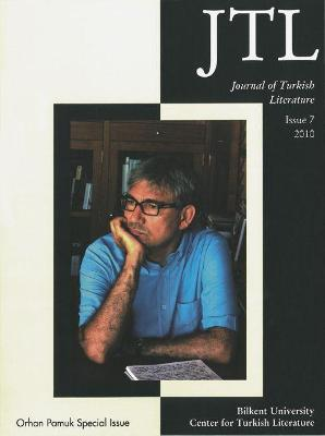 Journal Turkish Lit Volume 7 2010 by Talat Sait Halman