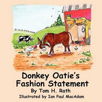 Donkey Oatie's Fashion Statement by Tom H Rath