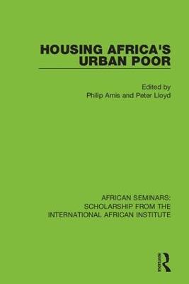 Housing Africa's Urban Poor by Philip Amis