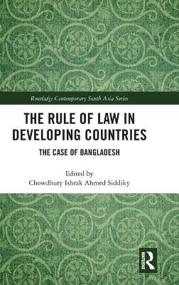 Rule of Law in Developing Countries by Chowdhury Ishrak Ahmed Siddiky