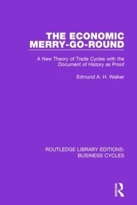 The Economic Merry-Go-Round by Edmund Walker
