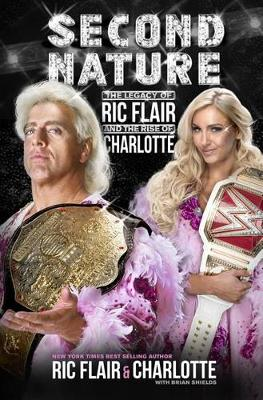 Second Nature by Ric Flair