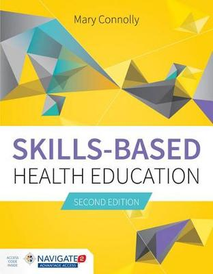 Skills-Based Health Education by Mary Connolly