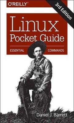 Linux Pocket Guide 3e by Daniel J. Barrett