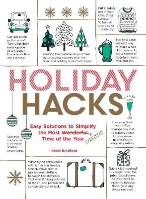 Holiday Hacks by Keith Bradford
